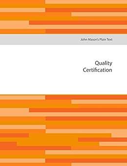 John Mason's Plain Text - Quality Certification by [John Mason]
