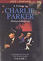 A Tribute to Charlie Parker: Birdmen & Birdsongs Vol. 2 [Import anglais]