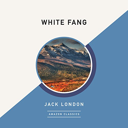 White Fang (AmazonClassics Edition) cover art