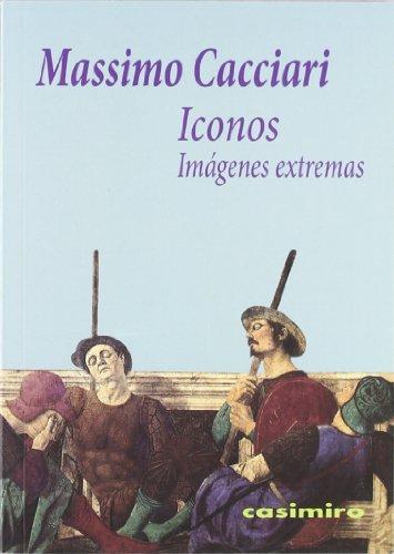 Iconos: imágenes extremas (HISTORIA)