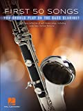 First 50 Songs You Should Play on Bass Clarinet Songbook: A Must-Have Collection of Well-Known Songs, Including Some Bass Clarinet Features (English Edition)