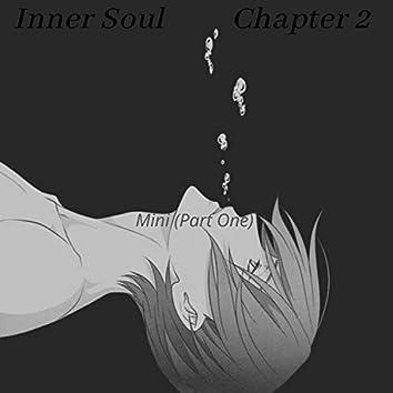 Inner Soul (Chapter 2) Mini