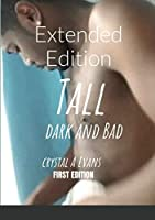 Tall Dark and Bad: Extended Edition