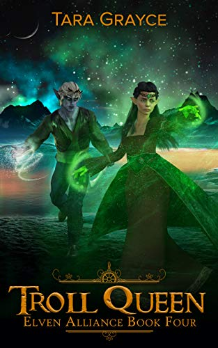Troll Queen (Elven Alliance Book 4) (English Edition)