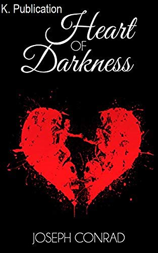 Heart of Darkness: Annotated (English Edition)