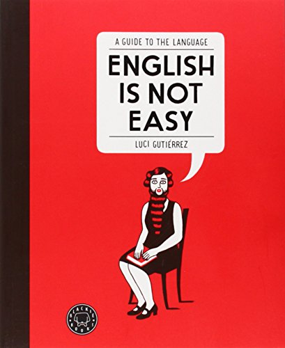 English is not easy: A guide to the language: 1 (Blackie Extra)