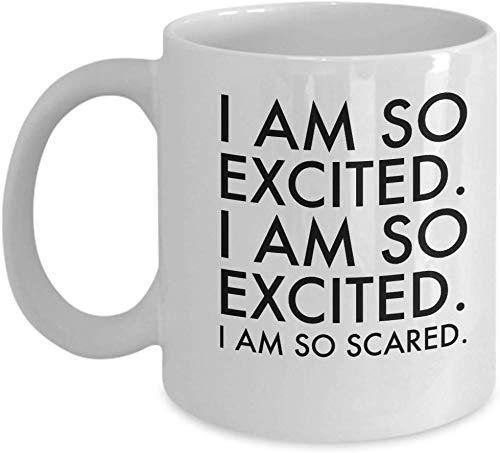 Mattanch Jessie Spano Cup Mug Geschenk Ich Bin so aufgeregt, ich Bin so aufgeregt, ich Bin so ängstlich lustig 11 Unzen Kaffeetasse Geschenk