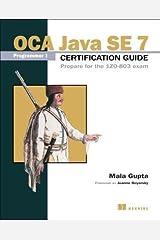 [(OCA Java SE 7 Certificate Guide )] [Author: Mala Gupta] [Apr-2013] Paperback