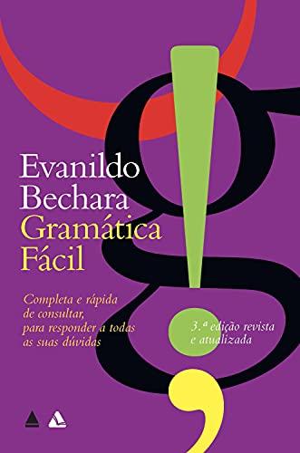 Gramática Fácil: Completa e rápida de consultar, para responder a todas as suas dúvidas