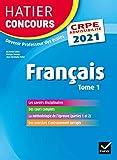 Français tome 1 - CRPE 2021 - Epreuve écrite d'admissibilité