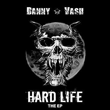 Hard Life EP