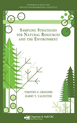 Sampling Strategies for Natural Resources and the Environment (English Edition)