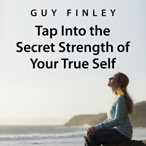 Tap into the Secret Strength of Your True Self audiobook cover art