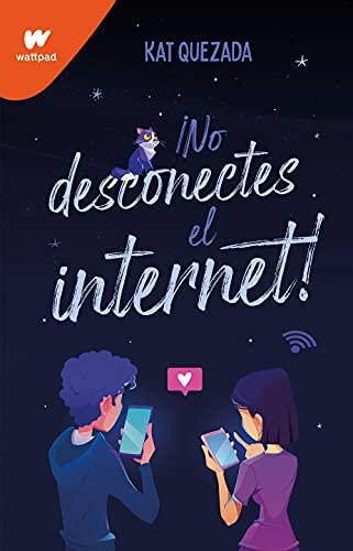 No desconectes internet de Kat Quezada