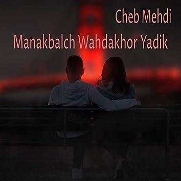 Manakbalch Wahdakhor Yadik