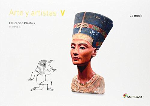 CUADERNO ARTE Y ARTISTAS V LA MODA 5 PRIMARIA