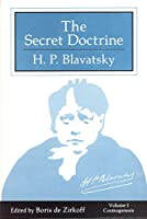 The Secret Doctrine: Collected Writings 1888 : Cosmogenesis/Anthropogenesis/Index/Boxed Set