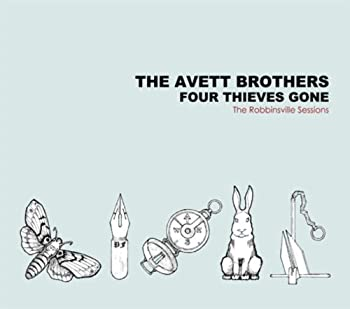 Four Theives Gone  The Robbinsville Sessions  by The Avett Brothers  2006-02-06