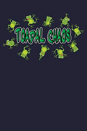 Toadal Chaos: Funny Frog Chaos Journal
