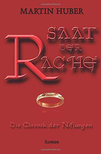 SAAT DER RACHE: Die Chronik der Niflungen