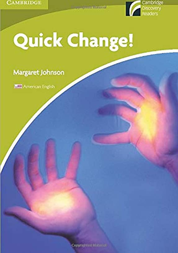 緩む記念碑的な採用するQuick Change! Level Starter/Beginner American English Edition (Cambridge Discovery Readers)
