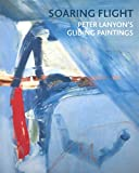 Soaring Flight - Peter Lanyon'S Gliding Paintings