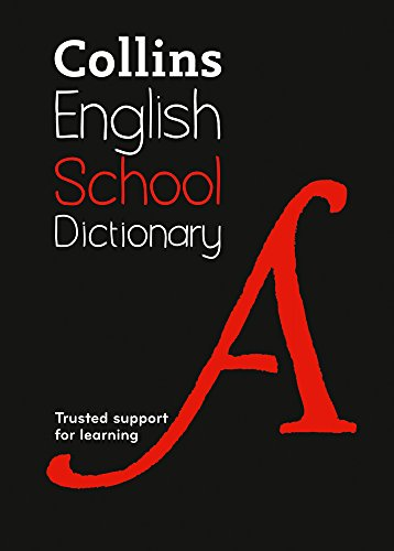School Dictionary: Trusted support for learning (Collins School...