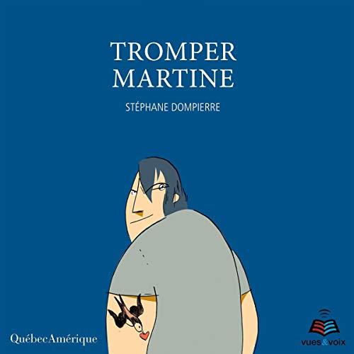 Tromper Martine audiobook cover art