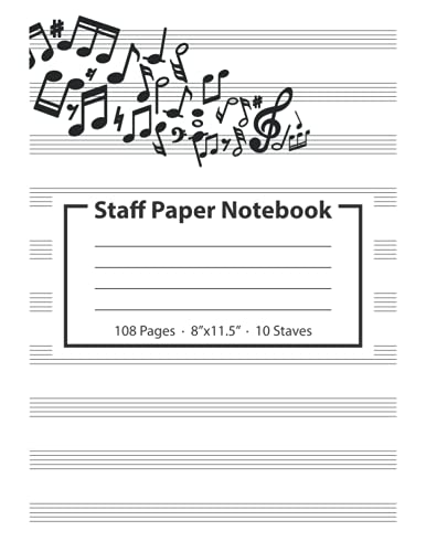 """Staff Paper Notebook: Blank Sheet Music Manuscript Notebook 