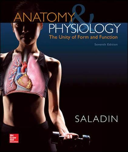 Anatomy & Physiology: The Unity of Form and Function (Standalone Book)