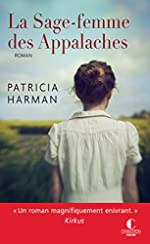 La sage-femme des Appalaches de Patricia Harman