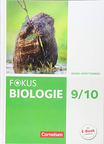 Fokus Biologie - Neubearbeitung - Baden-Württemberg - 9./10. Schuljahr: Schülerbuch