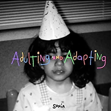 Adulting and Adapting