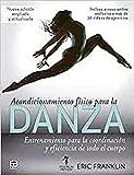 Acondicionamiento Físico Para La Danza: Entrenamiento para