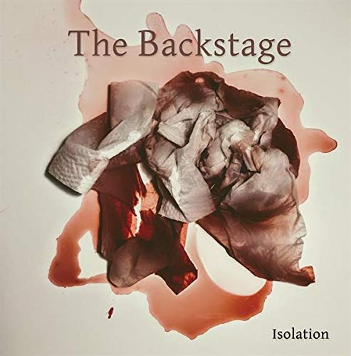 Backstage,the: Isolation (Audio CD)