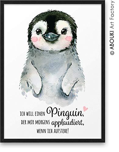 Ich will einen PINGUIN der morgens applaudiert wenn ich aufstehe ABOUKI Kunstdruck - ungerahmt - Geschenk-Idee Geburtstag Weihnachten für Familie Sie Ihn Frau Freundin Freundschaft DIN A4