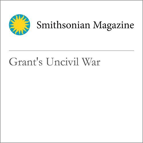 Grant's Uncivil War audiobook cover art