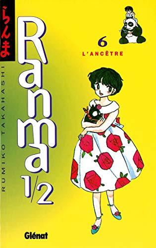 Ranma 1/2 - Tome 06: L'Ancêtre