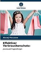 Effektiver Verbraucherschutz