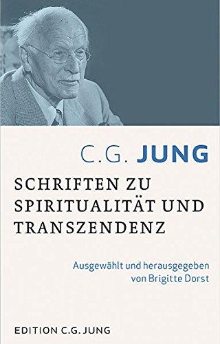 C.G.Jung:Schriften zu Spiritualität und Transzendenz
