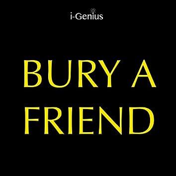 Bury a Friend (Instrumental Remix)