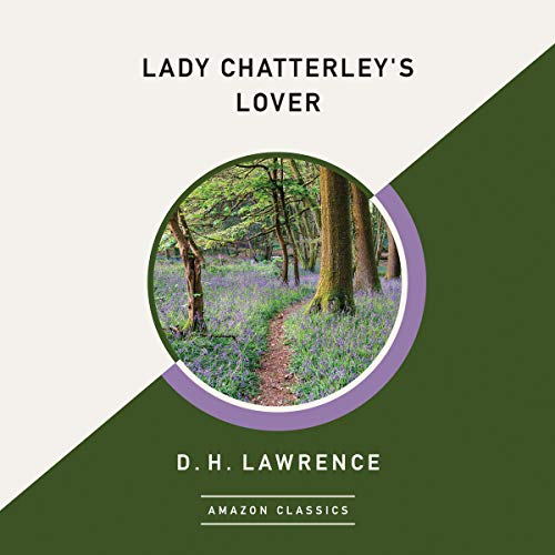 Lady Chatterley's Lover (AmazonClassics Edition) audiobook cover art