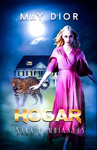 Hogar: Saga cambiantes II de May Dior y Leydy Garcia