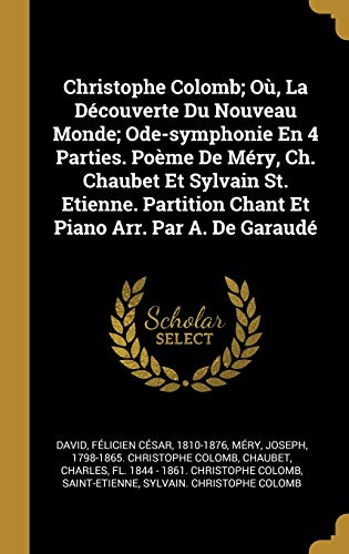 Christophe Colomb; Où, La Découverte Du Nouveau Monde; Ode