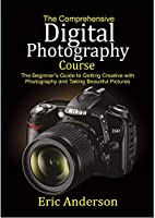 The Comprehensive Digital Photography Course Front Cover