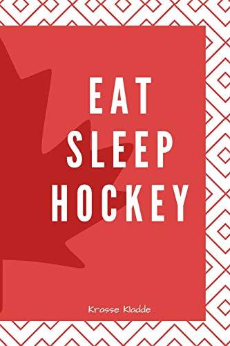 Eat Sleep Hockey: Notizbuch mit Softcover - 120 Seiten 6x9in. (ca. Din A5) |ideal als Tagebuch, bullet journal, Protokoll, für Notizen aus Schule und Universität
