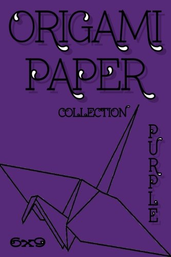 """Origami Paper: Origami Designs PURPLE 6""""x9"""" 50 Pages (Craft Paper) (Stocking Stuffers) (Solid Paper) (Scrapbooking)"""