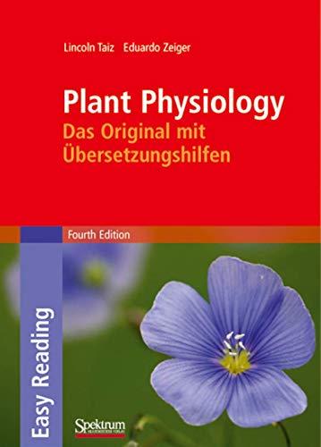 Plant Physiology: Das Original mit Übersetzungshilfen (Sav Biologie)