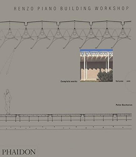 Renzo Piano Building Workshop - Volume 1 (Renzo Piano Building Workshop (Paperback))