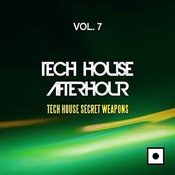 Tech House Afterhour, Vol. 7 (Tech House Secret Weapons)